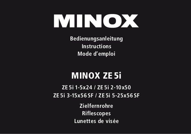 MINOX ZE5i ZE5i 1-5x24 / ZE5i 2-10x50 ZE5i 3-15x56SF / ZE5i 5-25x56SF Zielfernrohre Riflescopes Lunettes de visée B...