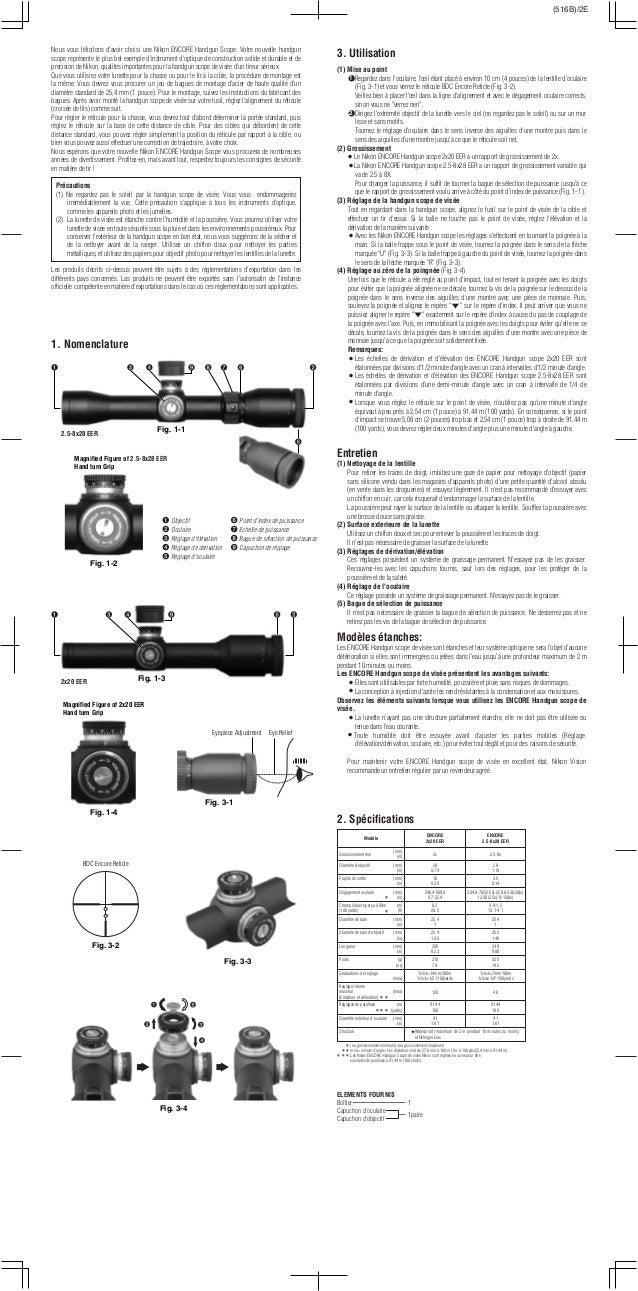 Nous vous félicitons d'avoir choisi une Nikon ENCORE Handgun Scope. Votre nouvelle hundgun scope représente le plus bel ex...