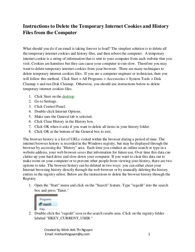 Instructions to delete the temporary internet cookies and history fil…