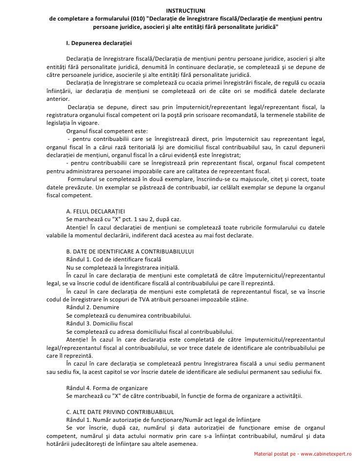 """INSTRUCȚIUNI    decompletareaformularului(010)""""Declarațiedeînregistrarefiscală/Declarațiedemențiunipentru    ..."""