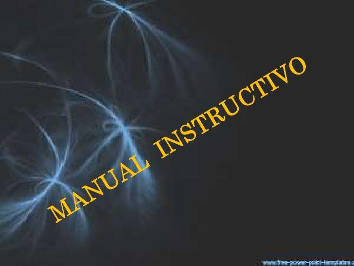 MANUAL  INSTRUCTIVO<br />