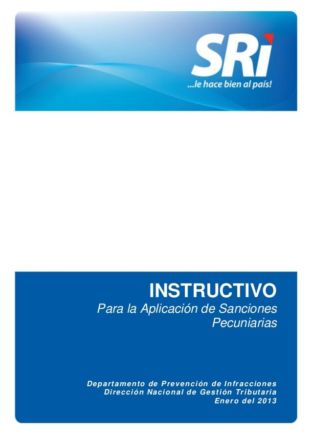 1  Departamento de Prevención de Infracciones Dirección Nacional de Gestión Tributaria Enero del 2013  INSTRUCTIVO Para la...