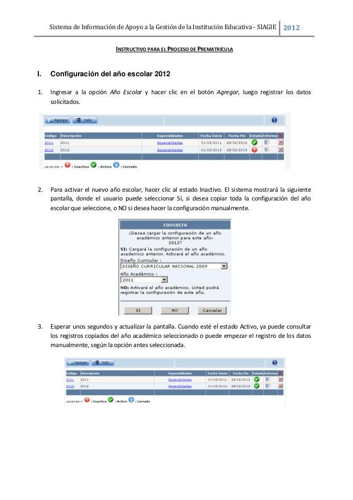 Sistema de Información de Apoyo a la Gestión de la Institución Educativa - SIAGIE      2012                             IN...