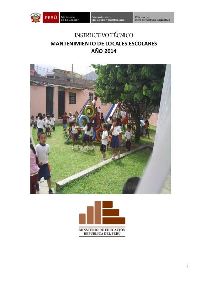 1 INSTRUCTIVO TÉCNICO MANTENIMIENTO DE LOCALES ESCOLARES AÑO 2014