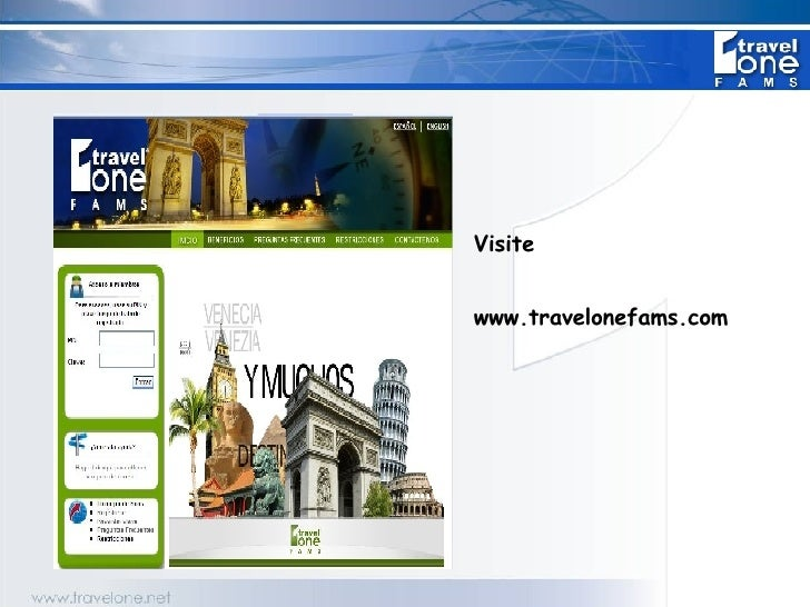 <ul><li>Visite </li></ul><ul><li>www.travelonefams.com </li></ul>