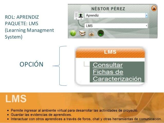 LMS (Sistemas de Gestión de Contenidos Formativos) encontramos dos integradores el MOODLE y el BLACKBOARD  MOODLE  Ingreso...