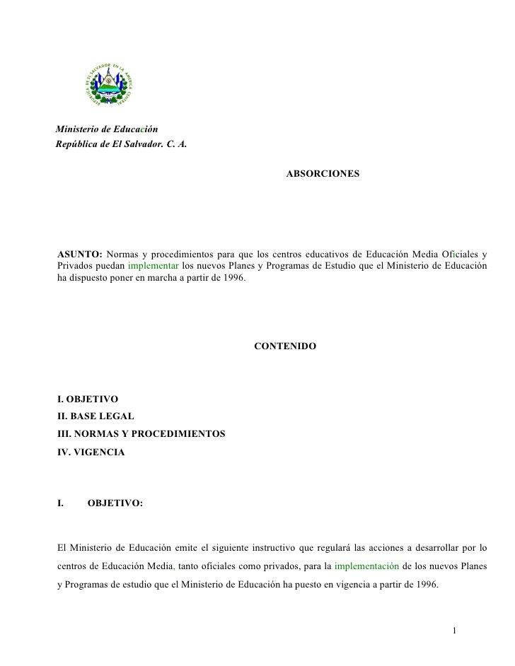 Ministerio de Educación República de El Salvador. C. A.                                                         ABSORCIONE...