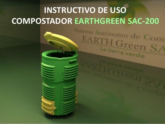 INSTRUCTIVO DE USO COMPOSTADOR EARTHGREEN SAC-200