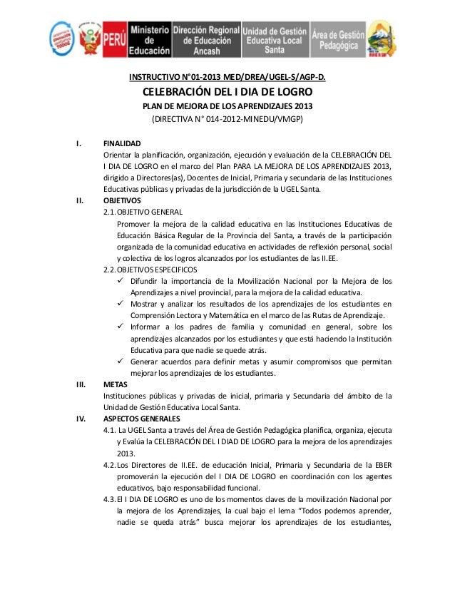 INSTRUCTIVO N°01-2013 MED/DREA/UGEL-S/AGP-D. CELEBRACIÓN DEL I DIA DE LOGRO PLAN DE MEJORA DE LOS APRENDIZAJES 2013 (DIREC...
