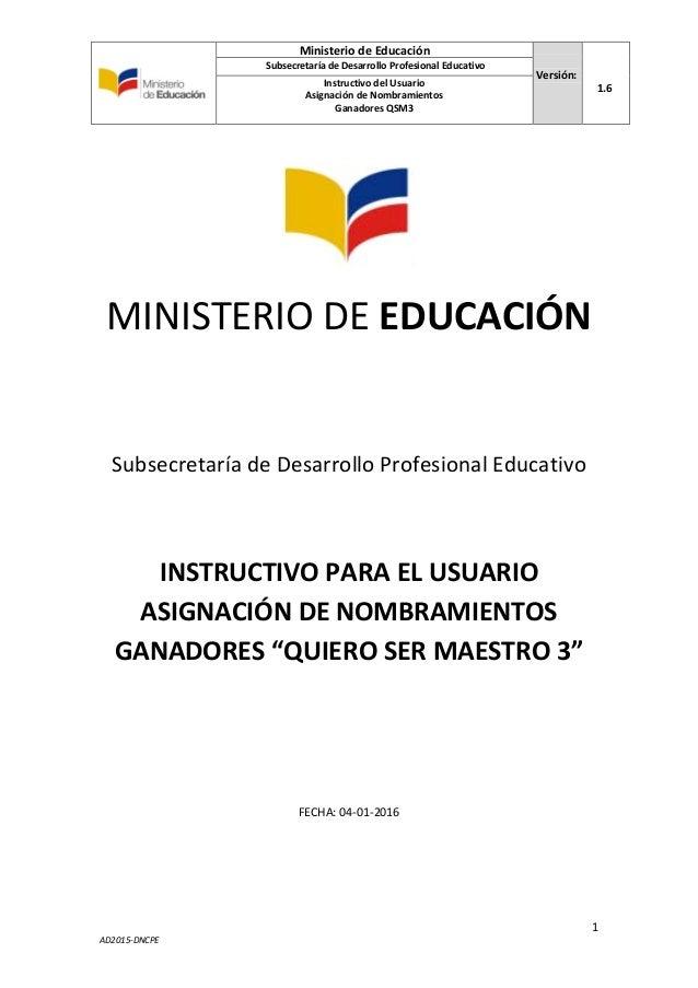 Instructivo entrega de nombramientos qsm3 for Nombramientos ministerio del interior