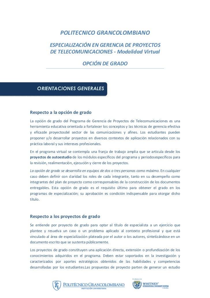 POLITECNICO GRANCOLOMBIANO            ESPECIALIZACIÓN EN GERENCIA DE PROYECTOS            DE TELECOMUNICACIONES - Modalida...
