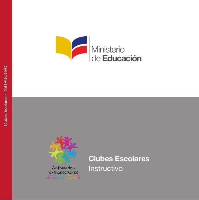 Clubes Escolares  Clubes Ecolares - INSTRUCTIVO  Instructivo