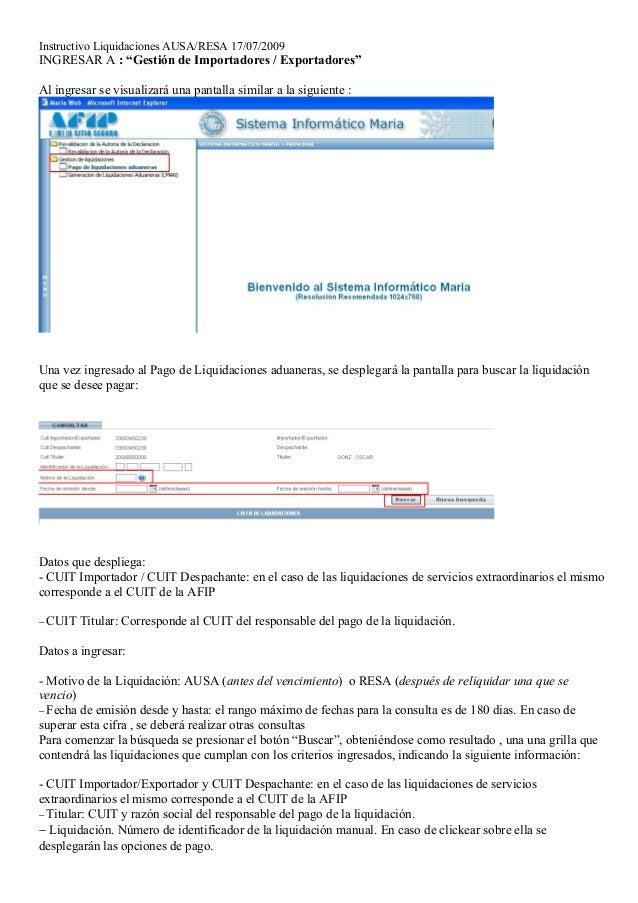 """Instructivo Liquidaciones AUSA/RESA 17/07/2009INGRESAR A : """"Gestión de Importadores / Exportadores""""Al ingresar se visualiz..."""