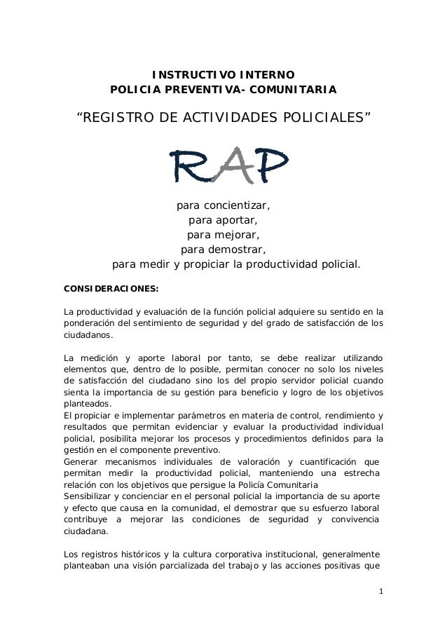 "1  INSTRUCTIVO INTERNO  POLICIA PREVENTIVA- COMUNITARIA  ""REGISTRO DE ACTIVIDADES POLICIALES""  para concientizar,  para ap..."