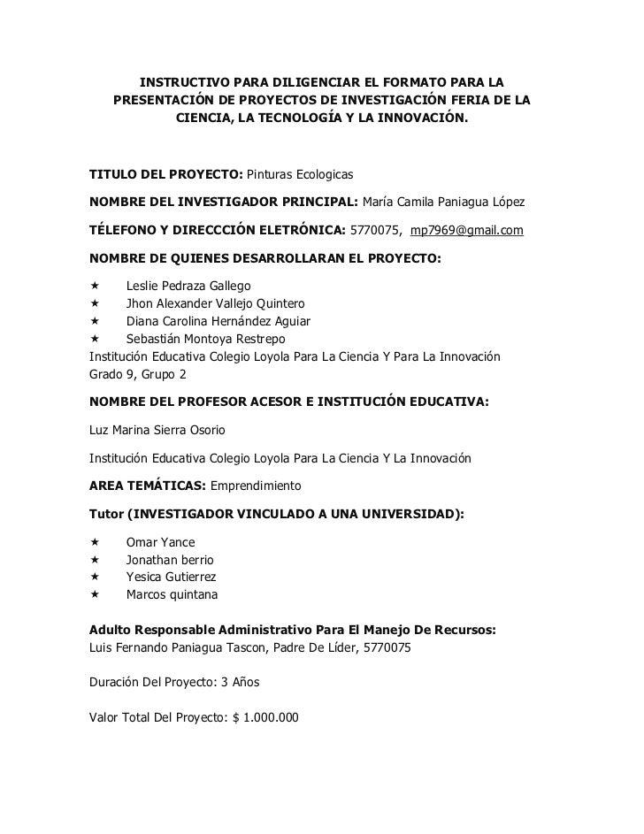 INSTRUCTIVO PARA DILIGENCIAR EL FORMATO PARA LA PRESENTACIÓN DE PROYECTOS DE INVESTIGACIÓN FERIA DE LA CIENCIA, LA TECNOLO...