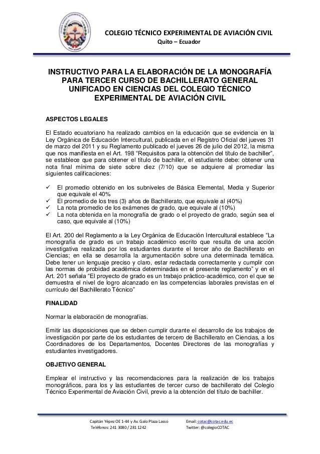 COLEGIO TÉCNICO EXPERIMENTAL DE AVIACIÓN CIVIL Quito – Ecuador  INSTRUCTIVO PARA LA ELABORACIÓN DE LA MONOGRAFÍA PARA TERC...