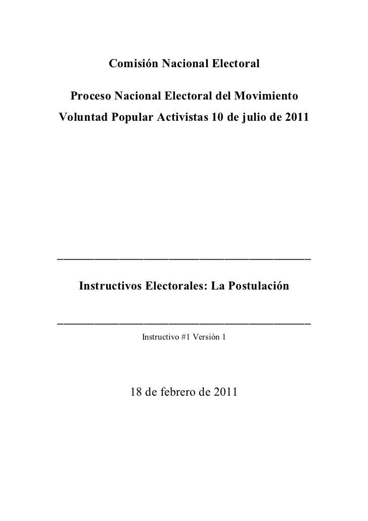 Comisión Nacional Electoral  Proceso Nacional Electoral del MovimientoVoluntad Popular Activistas 10 de julio de 2011_____...