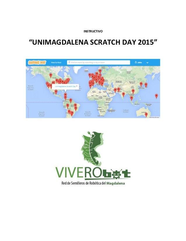 "INSTRUCTIVO ""UNIMAGDALENA SCRATCH DAY 2015"""