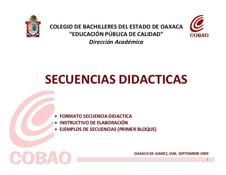 """COLEGIO DE BACHILLERES DEL ESTADO DE OAXACA       """"EDUCACIÓN PÚBLICA DE CALIDAD""""              Dirección Académica     SECU..."""