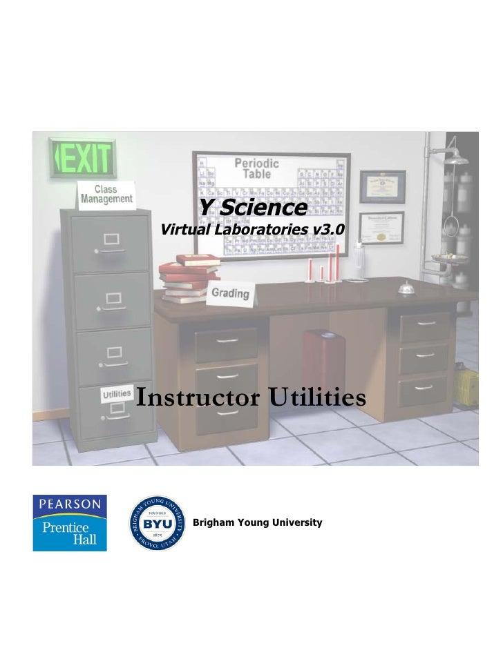 Y Science  Virtual Laboratories v3.0Instructor Utilities      Brigham Young University