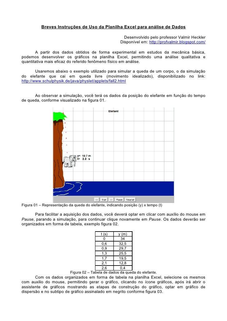 Breves Instruções de Uso da Planilha Excel para análise de Dados                                                          ...