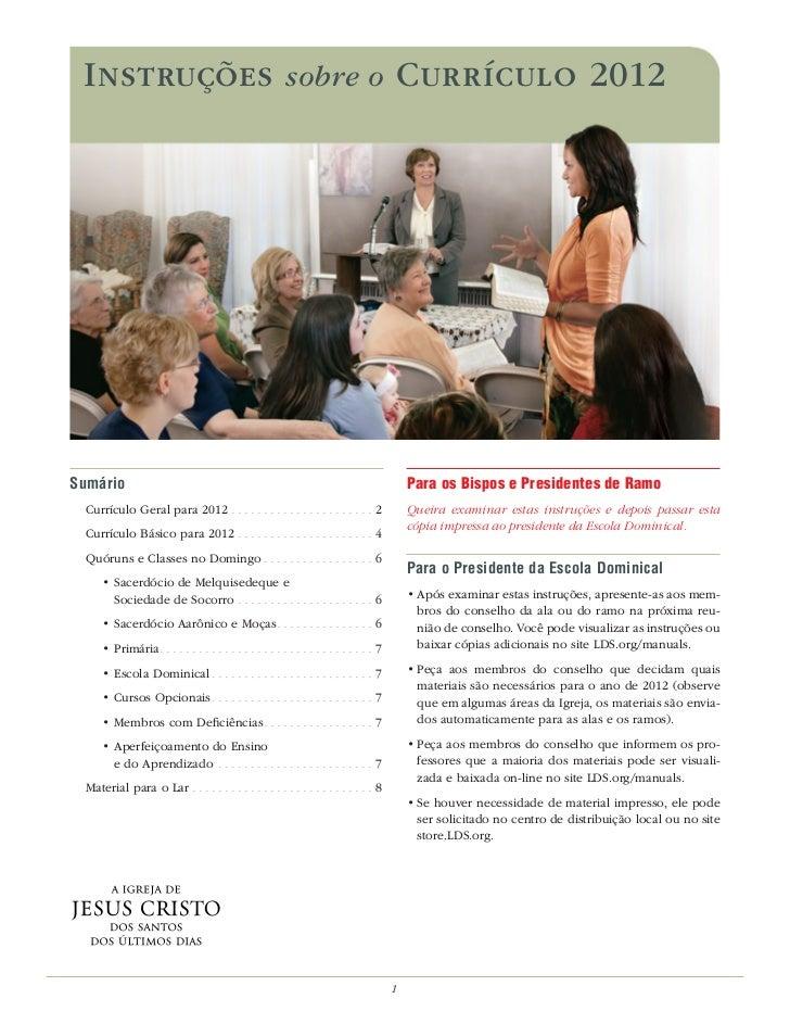 INSTRUÇÕES sobre o CURRÍCULO 2012Sumário                                                                                  ...