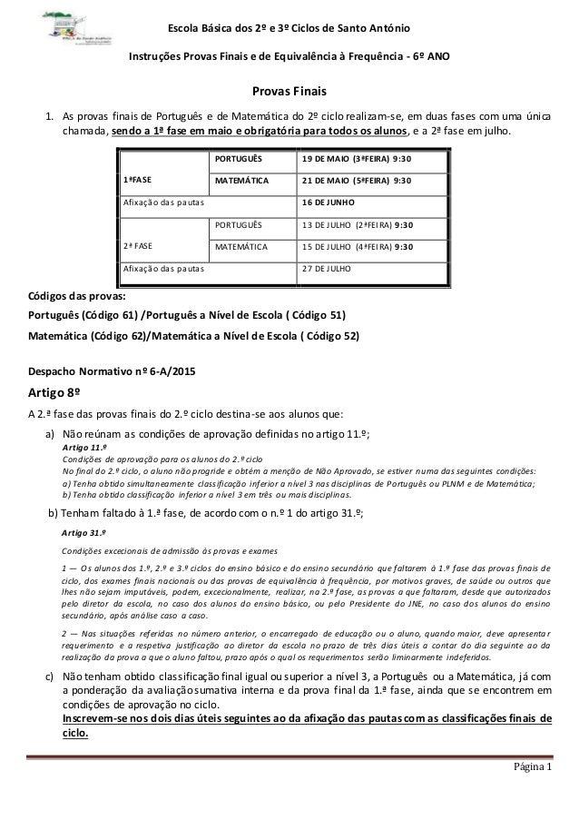 Página 1 Escola Básica dos 2º e 3º Ciclos de Santo António Instruções Provas Finais e de Equivalência à Frequência - 6º AN...