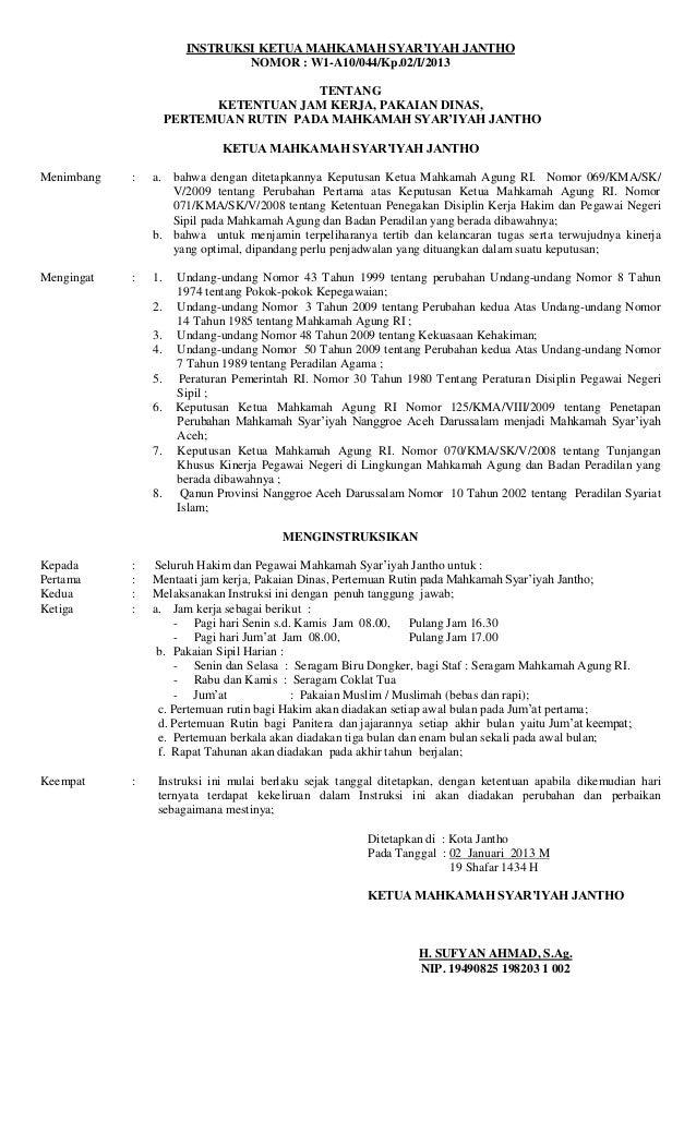 INSTRUKSI KETUA MAHKAMAH SYAR'IYAH JANTHONOMOR : W1-A10/044/Kp.02/I/2013TENTANGKETENTUAN JAM KERJA, PAKAIAN DINAS,PERTEMUA...