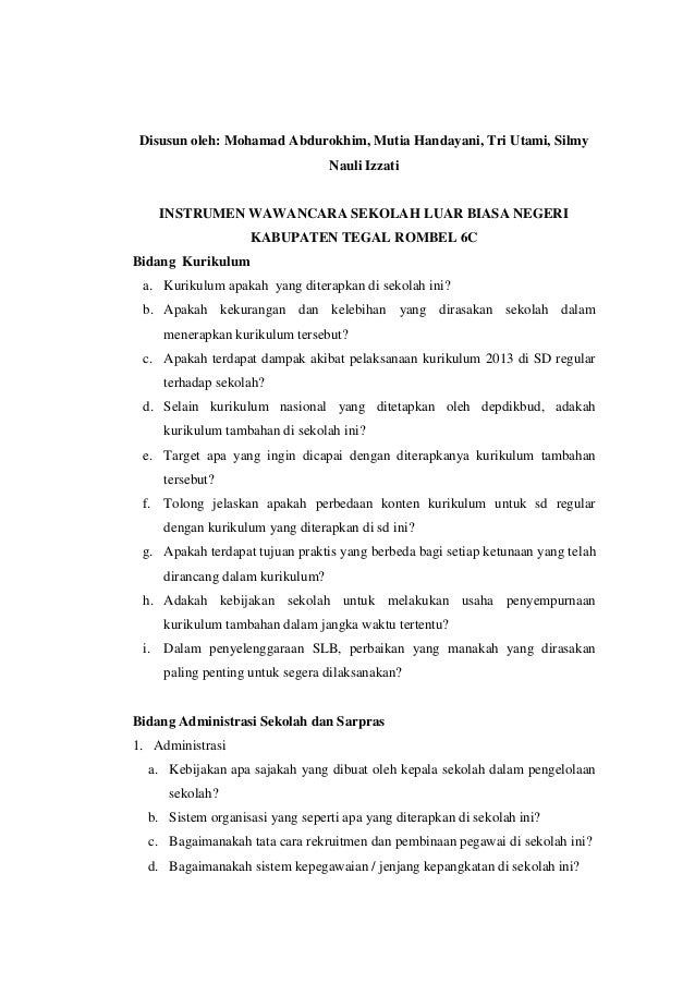 Disusun oleh: Mohamad Abdurokhim, Mutia Handayani, Tri Utami, Silmy Nauli Izzati INSTRUMEN WAWANCARA SEKOLAH LUAR BIASA NE...
