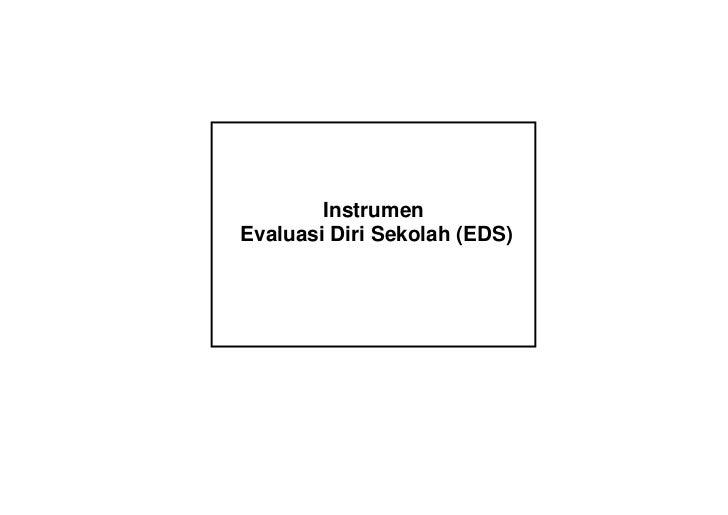 InstrumenEvaluasi Diri Sekolah (EDS)