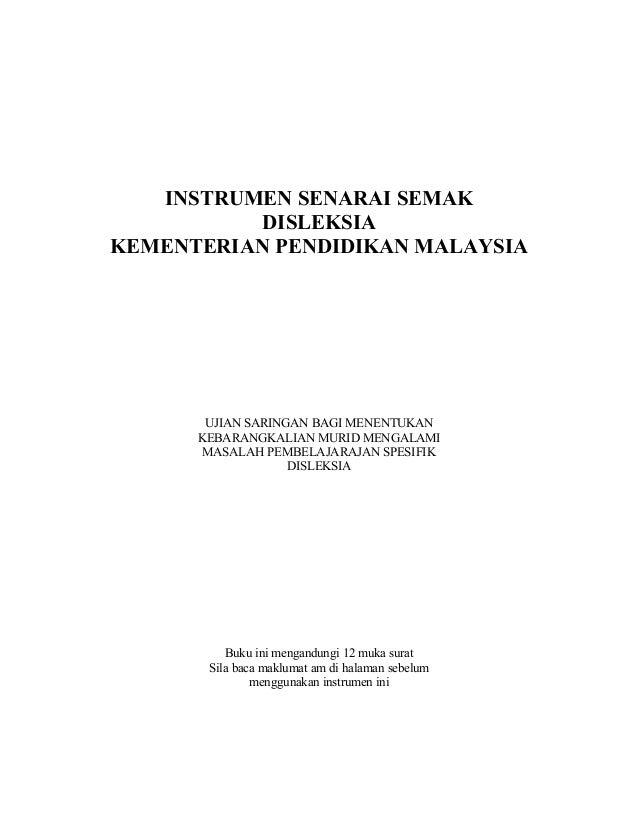 INSTRUMEN SENARAI SEMAKDISLEKSIAKEMENTERIAN PENDIDIKAN MALAYSIAUJIAN SARINGAN BAGI MENENTUKANKEBARANGKALIAN MURID MENGALAM...