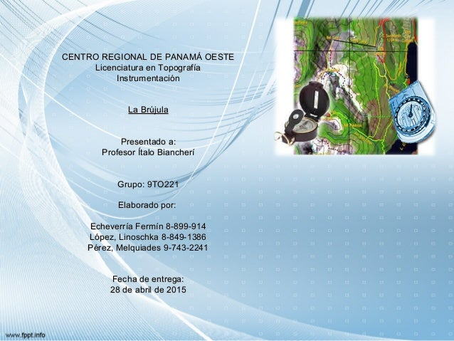 CENTRO REGIONAL DE PANAMÁ OESTECENTRO REGIONAL DE PANAMÁ OESTE Licenciatura en TopografíaLicenciatura en Topografía Instru...