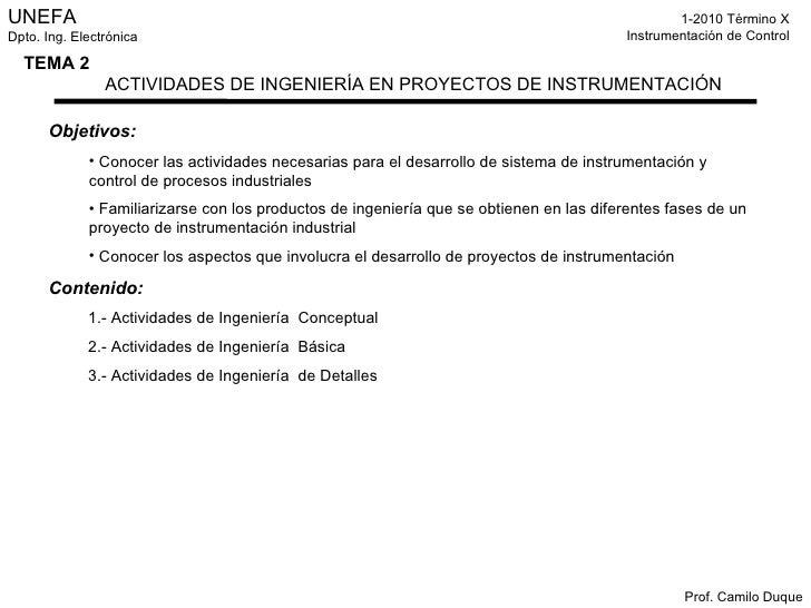 <ul><li>Objetivos: </li></ul><ul><ul><li>Conocer las actividades necesarias para el desarrollo de sistema de instrumentaci...