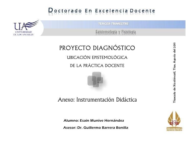 Doctorado       En Excelencia Docente                      Epistemología y Fisiología                                     ...