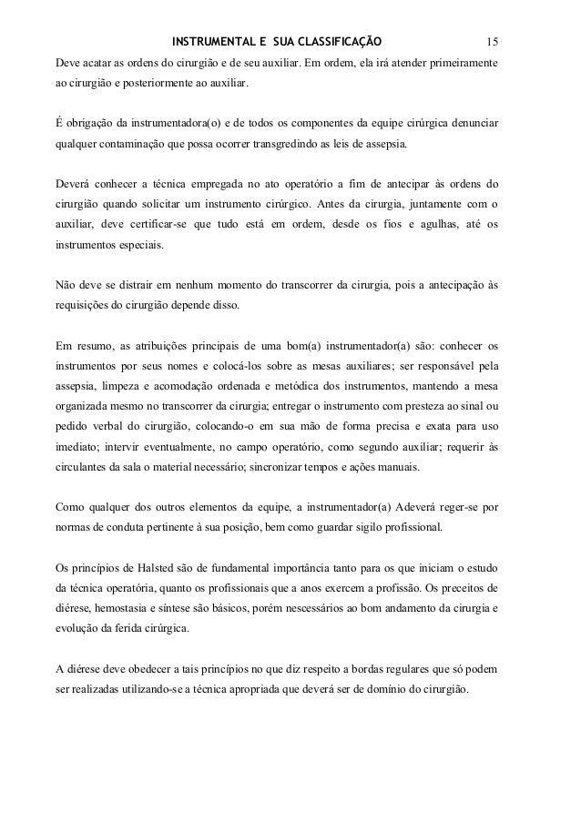 INSTRUMENTAL E SUA CLASSIFICAÇÃO                                  15Deve acatar as ordens do cirurgião e de seu auxiliar. ...
