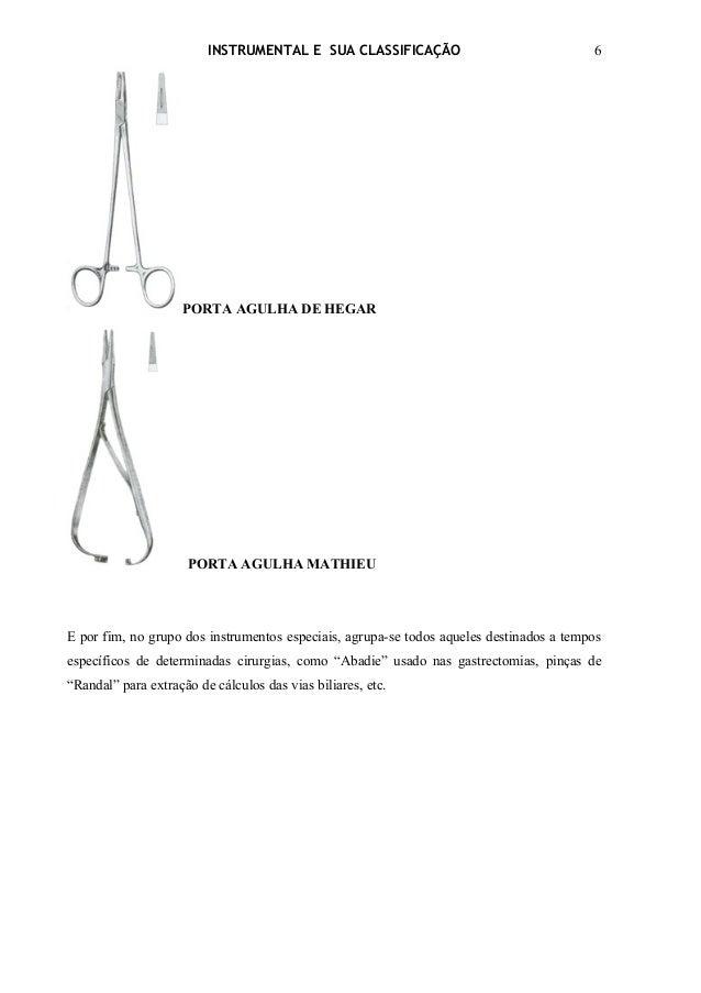 INSTRUMENTAL E SUA CLASSIFICAÇÃO                                6                     PORTA AGULHA DE HEGAR               ...