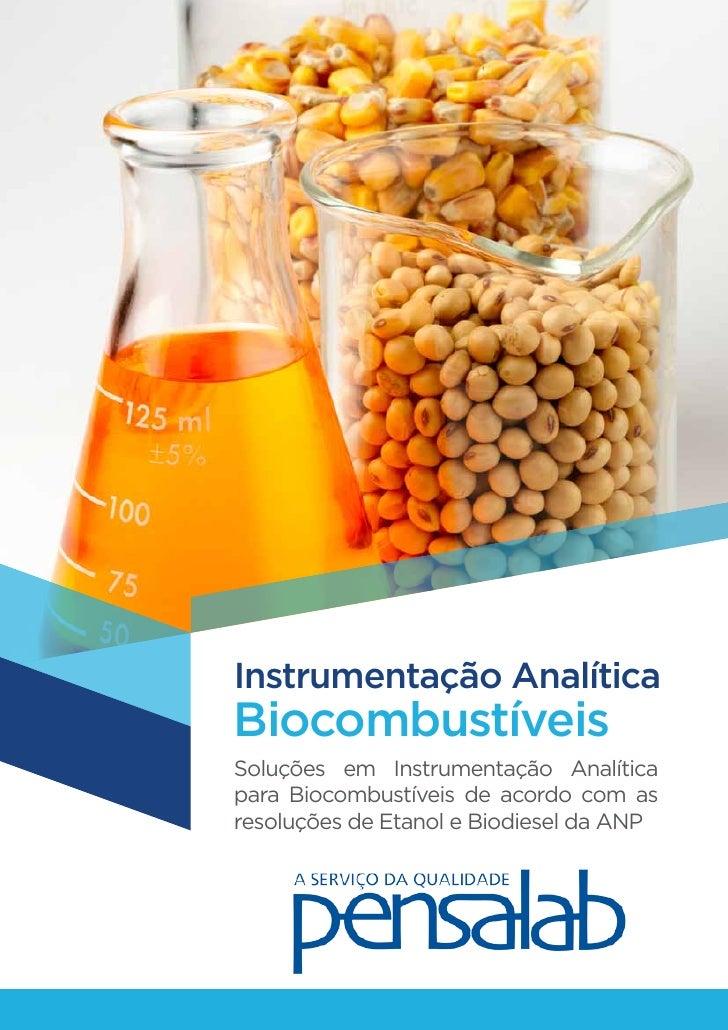 Instrumentação AnalíticaBiocombustíveisSoluções em Instrumentação Analíticapara Biocombustíveis de acordo com asresoluções...