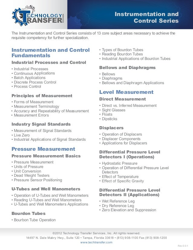 The Instrumentation and Control Series consists of 13 core subject areas necessary to achieve therequisite competency for ...