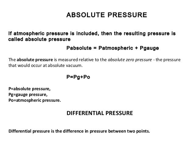 """ATMOSPHERIC PRESSURE •The atmospheric pressure is the pressure in the surrounding air at or """"close"""" to the surface of the ..."""