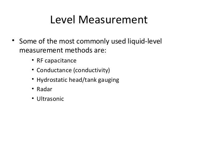 Level Measurement Level Measurement using Pressure Transmitter P = ρgh