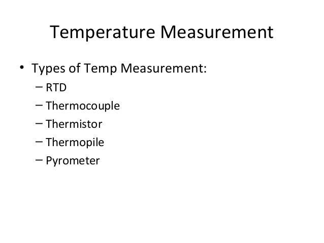 36 • Example: Thermistors • RTD (discussed later) • Thermistors • Semi-conductors made from specific mixtures of pure oxid...