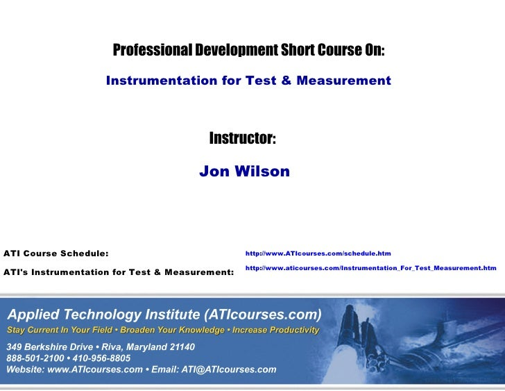 Professional Development Short Course On:                   Instrumentation for Test & Measurement                        ...