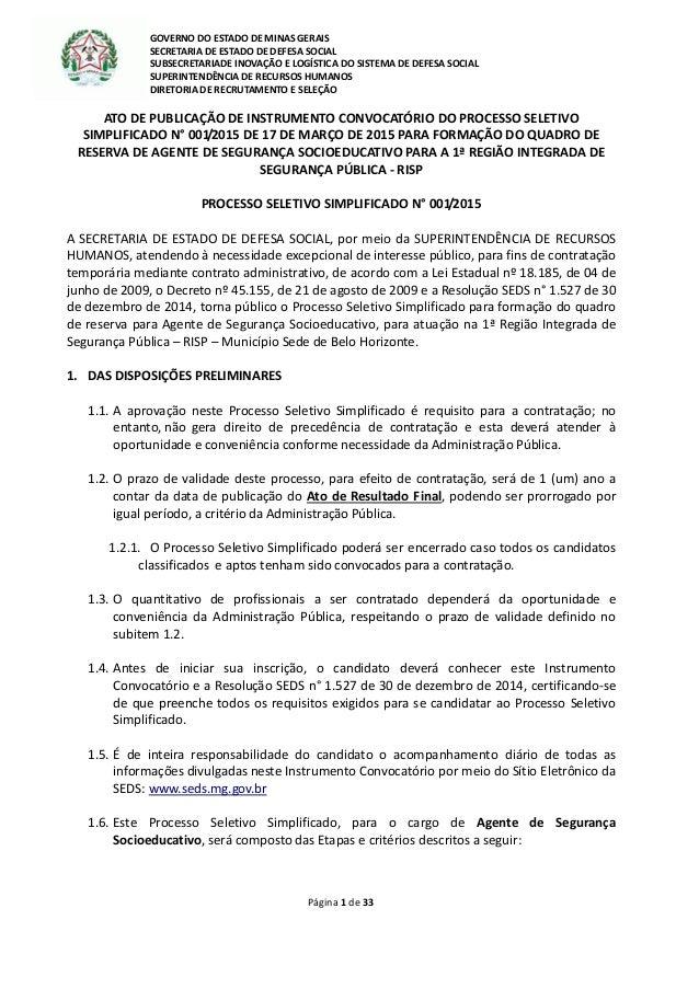 27695a1906 GOVERNO DO ESTADO DE MINAS GERAIS SECRETARIA DE ESTADO DE DEFESA SOCIAL  SUBSECRETARIADE INOVAÇÃO E LOGÍSTICA ...