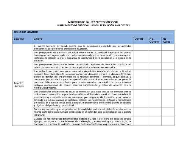MINISTERIO DE SALUD Y PROTECCION SOCIAL INSTRUMENTO DE AUTOEVALUACION RESOLUCIÓN 1441 DE 2013 TODOS LOS SERVICIOS Estándar...