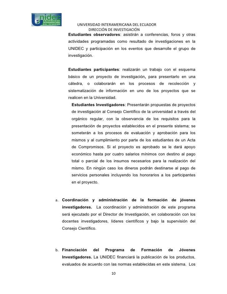 UNIVERSIDAD INTERAMERICANA DEL ECUADOR                DIRECCIÓN DE INVESTIGACIÓN      Estudiantes observadores: asistirán ...
