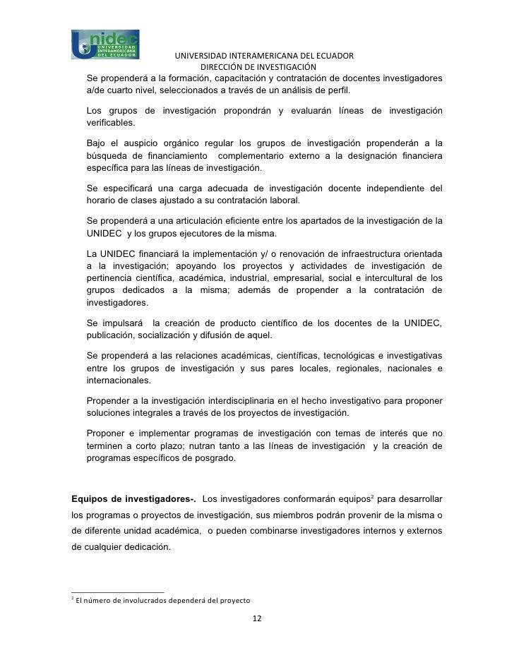 UNIVERSIDAD INTERAMERICANA DEL ECUADOR                                   DIRECCIÓN DE INVESTIGACIÓN      Se propenderá a l...
