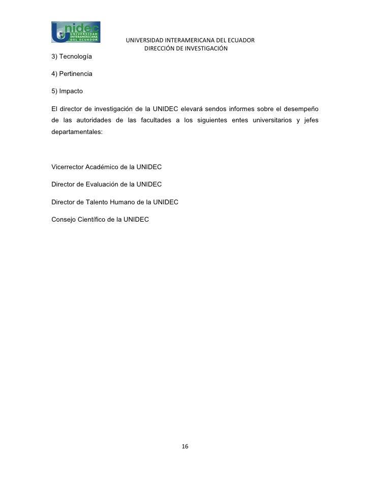 UNIVERSIDAD INTERAMERICANA DEL ECUADOR                            DIRECCIÓN DE INVESTIGACIÓN3) Tecnología4) Pertinencia5) ...