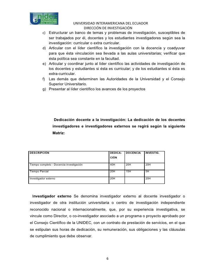 UNIVERSIDAD INTERAMERICANA DEL ECUADOR                                       DIRECCIÓN DE INVESTIGACIÓN          c)     Es...