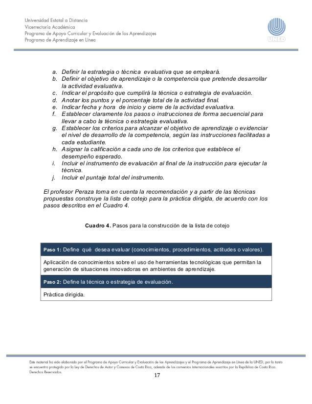 17    a. Definir la estrategia o técnica evaluativa que se empleará. b. Definir el objetivo de...