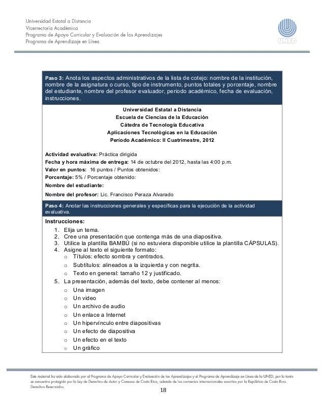 18      Paso 3: Anota los aspectos administrativos de la lista de cotejo: nombre de la instit...